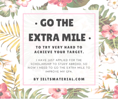 Idiom of the Day: Go the Extra Mile